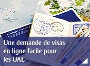 Une demande de visas en ligne facile pour les UAE