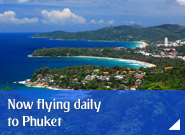 Now flying daily to Phuket