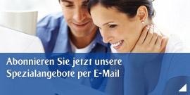 Abonnieren Sie jetzt unsere Spezialangebote per E-Mail