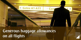 Generous baggage allowances on all flights