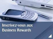 Inscrivez-vous aux Business Rewards