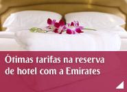 Ótimas tarifas na reserva de hotel com a Emirates