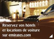 Réservez vos hôtels et locations de voiture sur emirates.com