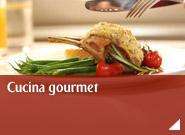 Cucina gourmet