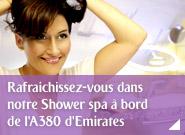 Rafraichissez-vous dans notre Shower spa à bord de l'A380 d'Emirates
