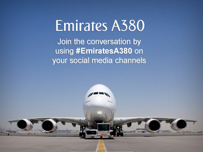Emirates A380. Join the conversation by using #EmiratesA380 on your social media channels