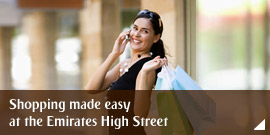 Shopping made easy at the Emirates High Street