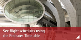 See flight schedules using the Emirates Timetable