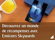 Rejoignez Emirates Skywards et découvrez un monde de récompenses