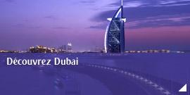 Découvrez Dubai