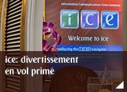 ice: divertissement en vol primé