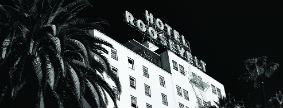 The Hollywood Roosevelt, Los Angeles