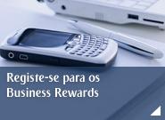 Registe-se para os Business Rewards