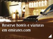 Reserve hotéis e viaturas em emirates.com