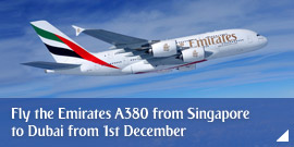 Fly the Emirates A380 from Singapore to Dubai from 1st December