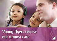 Young flyers receive our utmost care