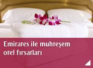 Emirates ile muhteşem otel fırsatları